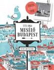 TITTEL KINGA - Mesélő Budapest - Térképek, rejtélyek, fotók [eKönyv: epub, mobi]<!--span style='font-size:10px;'>(G)</span-->