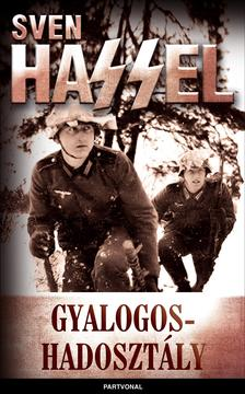 Sven Hassel - Gyalogoshadosztály