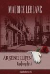Maurice Leblanc - Arsene Lupin kalandjai [eKönyv: epub,  mobi]