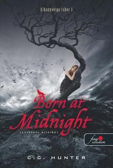 C.C. Hunter - Born At Midnight - Született éjfélkor - PUHA BORÍTÓS