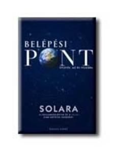 Solara - BELÉPÉSI PONT - ÚTLEVÉL AZ ÚJ VILÁGBA