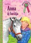 Sarah Bosse - Anna új barátja