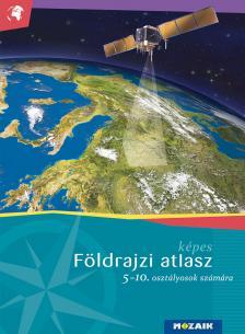 Mészárosné Balogh Ágnes - Képes földrajzi atlasz 5-10. évfolyam (MS-4105U)