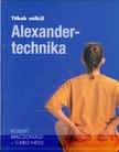 Robert Macdonald - ALEXANDER-TECHNIKA - TITKOK NÉLKÜL