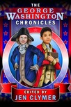Clymer Jen - The George Washington Chronicles [eKönyv: epub,  mobi]
