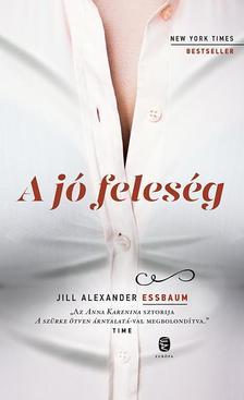 ESSBAUM, Jill Alexander - A jó feleség