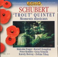SCHUBERT - TROUT QUINTET - MOMENTS MUSICAUX CD FRAGER, KOMLÓS, NÉMETH, BOTVAY, TIBAY, ZEMPLÉNI