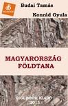 Konrád Gy. Budai T. - - Magyarország földtana [eKönyv: epub,  mobi]