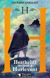 Haire-Sargeant, Lin - H - Heathcliff revient á Hurlevent [antikvár]