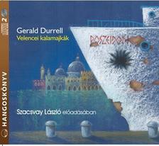 Gerald Durrell - Velencei kalamajkák - Hangoskönyv