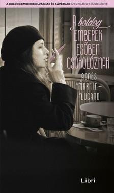 Agnes Martin-Lugand - A boldog emberek esőben csókolóznak [eKönyv: epub, mobi]