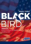 Király Zsolt - Blackbird kurzuskönyv - virtuális melléklettelAngol nyelvvizsga-előkészítő tanfolyam