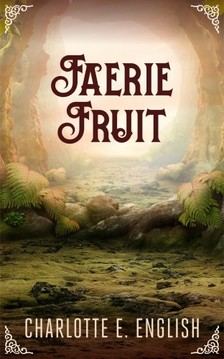 English Charlotte E. - Faerie Fruit [eKönyv: epub, mobi]