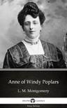 Delphi Classics L. M. Montgomery, - Anne of Windy Poplars by L. M. Montgomery (Illustrated) [eKönyv: epub, mobi]