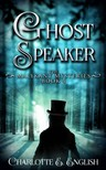 English Charlotte E. - Ghostspeaker [eKönyv: epub,  mobi]