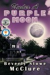 McClure Beverly Stowe - Under a Purple Moon [eKönyv: epub,  mobi]