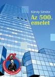 Károly Sándor - Az 500. emelet [eKönyv: epub, mobi]