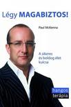 Paul McKenna - Légy magabiztos! - A sikeres és boldog élet kulcsa  [eKönyv: epub, mobi]<!--span style='font-size:10px;'>(G)</span-->
