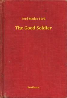 Ford Madox Ford - The Good Soldier [eKönyv: epub, mobi]