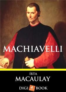 MACAULAY - Machiavelli [eKönyv: epub, mobi]