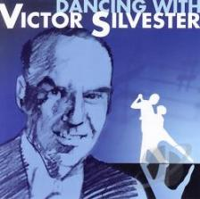 - DANCING WITH VICTOR SILVESTER CD