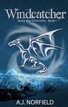 Helen Burroughs A.J. Norfield, - Windcatcher - Book I of the Stone War Chronicles [eKönyv: epub,  mobi]