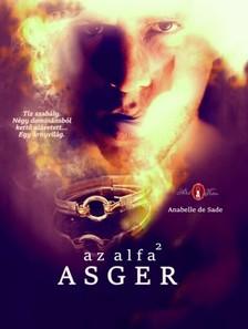 SADE Anabelle de - Az alfa2 ASGER [eKönyv: epub, mobi]
