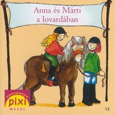 Leberer, Sven - ANNA ÉS MÁRTI A LOVARDÁBAN - PIXI MESÉL 13.