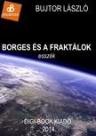 László Bujtor - Borges és a fraktálok [eKönyv: epub,  mobi]