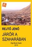 REJTŐ JENŐ - Járőr a Szaharában [eKönyv: epub, mobi]<!--span style='font-size:10px;'>(G)</span-->