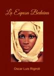 Rigiroli Oscar Luis - La Esposa Beduina [eKönyv: epub,  mobi]