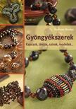 Pereczes Orsolya - Gyöngyékszerek. Kapcsok, láncok, színek, modellek... ###