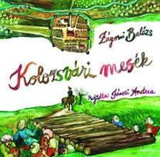 Zágoni Balázs - Kolozsvári mesék