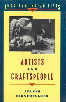 HIRSCHFELDER, ARLENE - Artists and Craftspeople [antikvár]