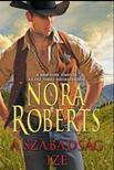 Nora Roberts - A szabadság íze