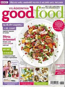 . - Good Food V. évfolyam 6. szám - 2016. JÚNIUS