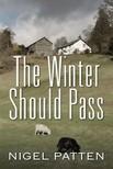Patten Nigel - The Winter Should Pass [eKönyv: epub,  mobi]