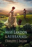 English Charlotte E. - Miss Landon and Aubranael [eKönyv: epub,  mobi]