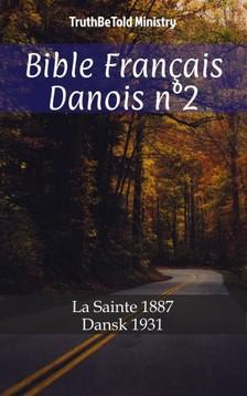 TruthBeTold Ministry, Joern Andre Halseth, Jean Frederic Ostervald - Bible Français Danois n°2 [eKönyv: epub, mobi]