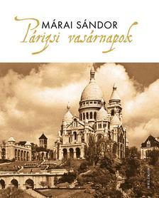MÁRAI SÁNDOR - Párizsi vasárnapok