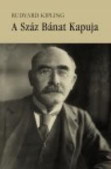 Rudyard Kipling - A Száz Bánat kapuja