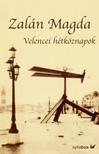 Zalán Magda - Velencei hétköznapok [eKönyv: epub, mobi]