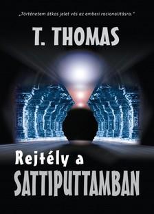 Thomas T. - Rejtély a Sattiputtamban II. kötet [eKönyv: epub, mobi]