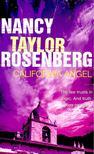 Rosenberg, Nancy Taylor - California Angel [antikvár]