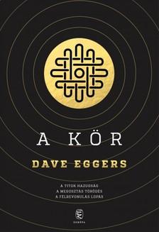Dave Eggers - A Kör [eKönyv: epub, mobi]