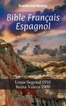 TruthBeTold Ministry, Joern Andre Halseth, Louis Segond - Bible Français Espagnol [eKönyv: epub,  mobi]