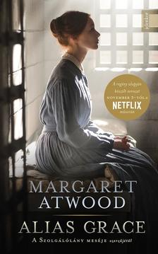 Margaret Atwood - Alias Grace