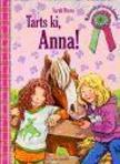 Sarah Bosse - TARTS KI, ANNA!
