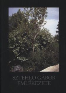 Füzéki Bálint (szerk.) - Sztehlo Gábor emlékezete