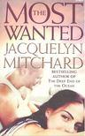 Mitchard, Jacquelyn - The Most Wanted [antikvár]